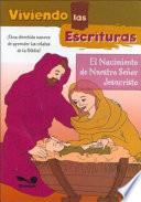 El Nacimiento De Nuestro Senor Jesucristo / The Birth Of Jesus Christ