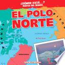 El Polo Norte (the North Pole)