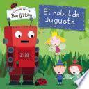 El Robot De Juguete (el Pequeño Reino De Ben Y Holly. Primeras Lecturas 4)