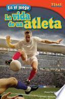 En El Juego: La Vida De Un Atleta (in The Game: An Athlete S Life)