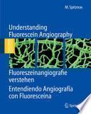 Entendiendo Angiografía Con Fluoresceína