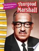 Estadounidenses Asombrosos: Thurgood Marshall (amazing Americans: Thurgood Marshall)