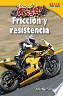 libro Fsst! Friccion Y Resistencia