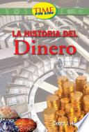 Historia Del Dinero (history Of Money): Fluent Plus (nonfiction Readers)
