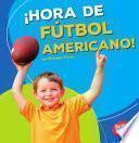 libro Hora De Futbol Americano! (football Time!)