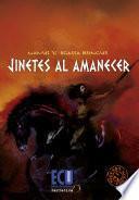 Jinetes Al Amanecer, 2.ª Edición