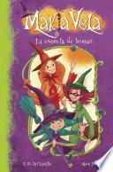 La Escuela De Brujas (makia Vela 1)
