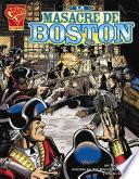 La Masacre De Boston