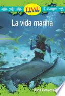 La Vida Marina / Sea Life
