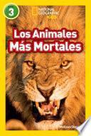Los Animales Mas Mortales (deadliest Animals)