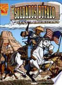 Los Soldados Bìfalo Y El Oeste Americano