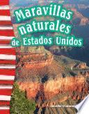 Maravillas Naturales De Estados Unidos (america S Natural Landmarks)