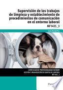 libro Mf1435_3   Supervisión De Los Trabajos De Limpieza Y Establecimiento De Procedimientos De Comunicación En El Entorno Laboral