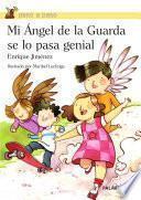 Mi Ángel De La Guarda Se Lo Pasa Genial