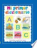 Mi Primer Diccionario/ My First Dictionary