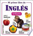 Mi Primer Libro De Ingles / My First Book Of English