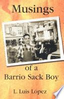 Musings Of A Barrio Sack Boy