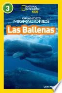 National Geographic Readers: Grandes Migraciones: Las Ballenas (great Migrations: Whales)