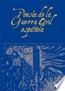 Poesía De La Guerra Civil Española 1936 1939