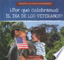 ¿por Qué Celebramos El Día De Los Veteranos? (why Do We Celebrate Veterans Day?)