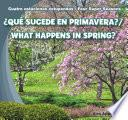 Qu Sucede En Primavera? / What Happens In Spring?