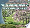Qu Sucede En Primavera? / What Happens In Spring?