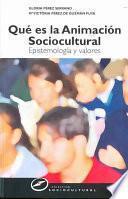 Qué Es La Animación Sociocultural