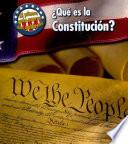 Que Es La Constitucion = What S The U.s. Constitution?