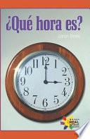 libro Que Hora Es?/ What Time Is It?