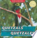 Quetzales Y Otras Aves De Latinoamérica