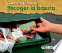 Recoger La Basura