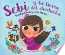 libro Sebi Y La Tierra Del Chachacha