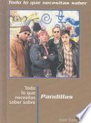 Street Gangs,need To Know Spanish