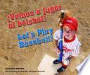 �vamos A Jugar Al B_isbol! (let S Play Baseball!)