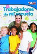 libro Trabajadores De Mi Escuela (workers At My School)