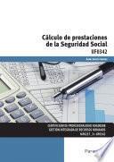 Uf0342   Cálculo De Prestaciones De La Seguridad Social