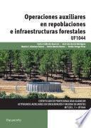 Uf1044   Operaciones Auxiliares En Repoblaciones E Infraestructuras Forestales