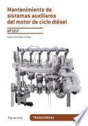 Uf1217   Mantenimiento De Sistemas Auxiliares Del Motor De Ciclo Diésel