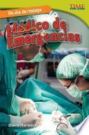 libro Un D A De Trabajo: M Dico De Emergencias (all In A Day S Work: Er Doctor)
