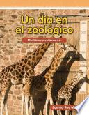 Un Dia En El Zoologico / Day At The Zoo