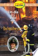libro Un Dia En La Vida De Un Bombero / A Day In The Life Of A Fire Fighter