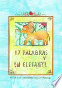17 Palabras Y Un Elefante
