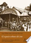 1903: El Espacio Urbano Del Cine. Primera Parte