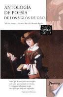 Antologia De Poesia De Los Siglos De Oro EspaÑola