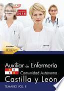 Auxiliar De Enfermería De La Administración De La Comunidad De Castilla Y León. Temario Vol. Ii.