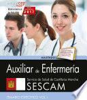 Auxiliar De Enfermería. Servicio De Salud De Castilla La Mancha (sescam). Temario Específico. Vol. I.