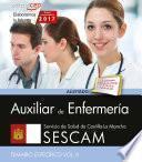 Auxiliar De Enfermería. Servicio De Salud De Castilla La Mancha (sescam). Temario Específico. Vol. Ii.