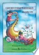 Canciones Y Poemas Tradicionales (para Padres Y Niños)