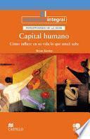 libro Capital Humano Cómo Influye En Su Vida Lo Que Usted Sabe
