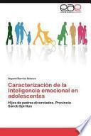 Caracterización De La Inteligencia Emocional En Adolescentes